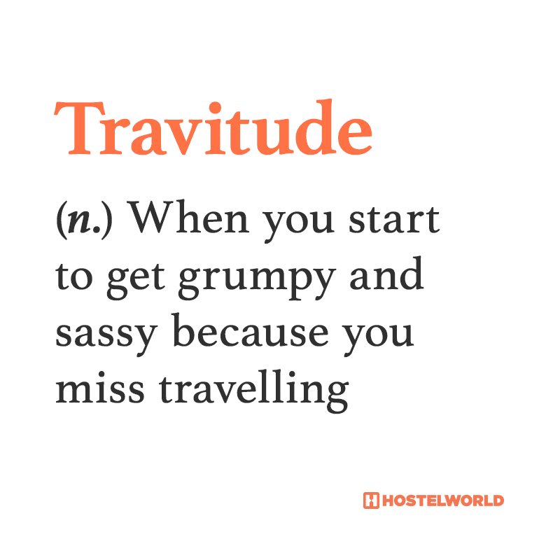 Travitude definition according to hostelworld.